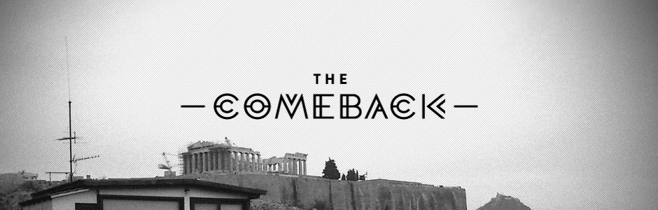 1 We are the Comeback