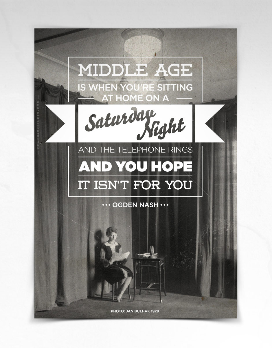 "Saturday. ""Middle age is when you're sitting at home on a Saturday night and the telephone rings and you hope it isn't for you"" Ogden Nash  Photo: Jan Bułhak 1928"